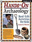 Hands-On Archaeology: Real-Life Activ...