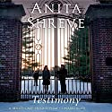 Testimony: A Novel Audiobook by Anita Shreve Narrated by Robert Petkoff, Eve Bianco, Ellen Archer