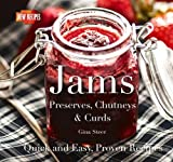 Gina Steer Jams: Jellies, Preserves & Chutneys (Quick and Easy, Proven Recipes)