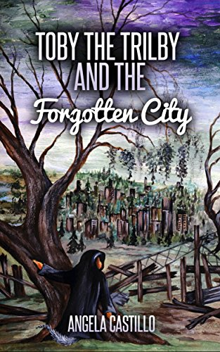 Free Kindle Book : Toby the Trilby and the Forgotten City