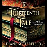 The Thirteenth Tale: A Novel | Diane Setterfield