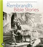 Rembrandt's Bible Stories: The Most B...