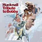 Tribute To Bobby (CD + DVD) by Mick H...