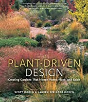 Free Plant-Driven Design: Creating Gardens That Honor Plants, Place, and Spirit Ebook & PDF Download