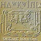 Distant Horizons by Hawkwind (2011-06-07)