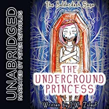 The Underground Princess (       UNABRIDGED) by J.W. Zulauf Narrated by Peter Reynolds
