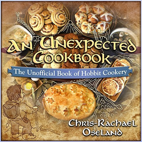 An Unexpected Cookbook: The Unofficial Book of Hobbit Cookery Hardcover - 2014 (The Hobbit Recipes compare prices)
