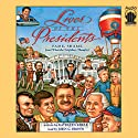 Lives of the Presidents: Fame, Shame (and What the Neighbors Thought) (       UNABRIDGED) by Kathleen Krull Narrated by John C. Brown