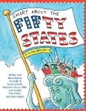 Smart About the Fifty States (0448431319) by True Kelley,Maryann Cocca-Leffler,Jon Buller,Joan Holub,Susan Schade