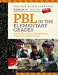 PBL in the Elementary Grades: Step-by...