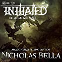 Initiated: The Demon Gate Series, Book 2 Audiobook by Nicholas Bella Narrated by Michael O'Shea