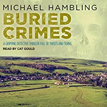 Buried Crimes: DCI Sophie Allen, Book 4 Audiobook by Michael Hambling Narrated by Cat Gould