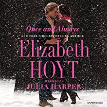 Once and Always (       UNABRIDGED) by Elizabeth Hoyt writing as Julia Harper Narrated by Helen Wick