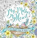 My Mother, My Heart: A Joyful Book to...