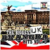The Biggest UK Bhangra Hits Vol:3