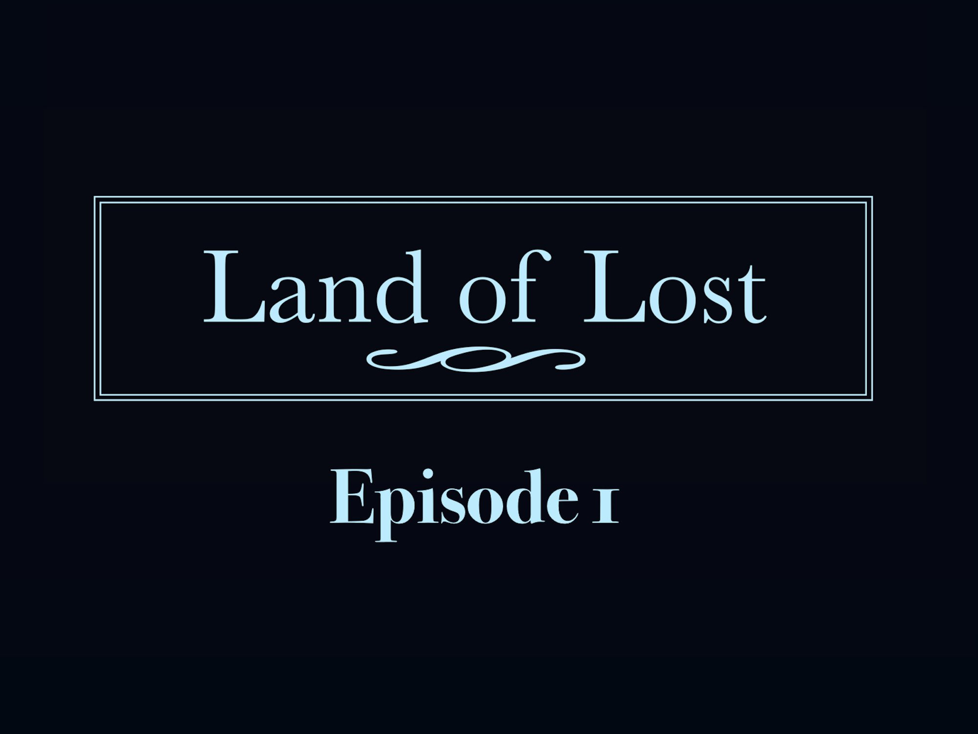 Land of Lost - Season 1