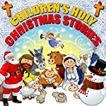 Children's Holy Christmas Stories | Roger William Wade