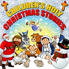 Children's Holy Christmas Stories Audiobook by Roger William Wade Narrated by Brenda Markwell
