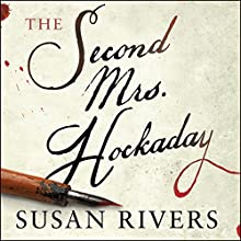 The Second Mrs. Hockaday Audiobook by Susan Rivers Narrated by James Patrick Cronin, Julie McKay