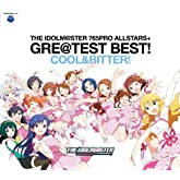 THE IDOLM@STER 765PRO ALLSTARS+ GRE@TEST BEST! -COOL&BITTER!-