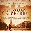 Treachery at Lancaster Gate: Charlotte and Thomas Pitt, Book 31 Audiobook by Anne Perry Narrated by Terry Wale