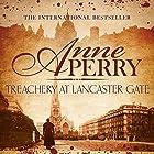 Treachery at Lancaster Gate: Charlotte and Thomas Pitt, Book 31 Hörbuch von Anne Perry Gesprochen von: Terry Wale