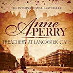 Treachery at Lancaster Gate: Charlotte and Thomas Pitt, Book 31 | Anne Perry