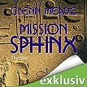 Mission Sphinx (       ungekürzt) von Glenn Meade Gesprochen von: Detlef Bierstedt