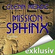 Mission Sphinx | [Glenn Meade]