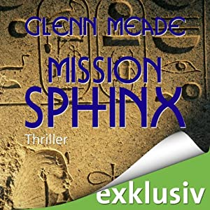 Mission Sphinx | [Glenn Meade]