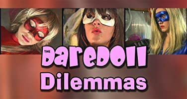 The DareDoll Dilemmas, Episode 14