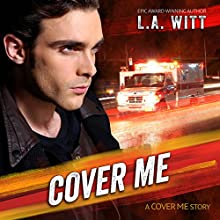 Cover Me Audiobook by L. A. Witt Narrated by Charlie David