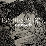 Cursed by Ion Dissonance [Music CD]