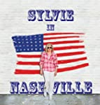 Sylvie in Nashville - Edition Deluxe...
