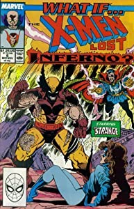 What If? #6 : What If the X-Men Lost Inferno? (Marvel Comics) by Danny Fingeroth and Ron Lim