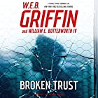 Broken Trust: Badge of Honor Series, Book 13 Audiobook by W. E. B. Griffin, William E. Butterworth Narrated by Scott Brick