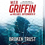 Broken Trust: Badge of Honor Series, Book 13 | W. E. B. Griffin,William E. Butterworth