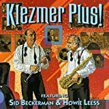 Klezmer Plus! Old-Time Yiddish Dance Music