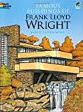 img - for Famous Buildings of Frank Lloyd Wright (Dover History Coloring Book) book / textbook / text book