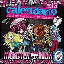 Calendario 2013. Monster High: Lisi Harrison: 9788420403465: Amazon