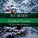 A Highland Christmas Audiobook by M. C. Beaton Narrated by Graeme Malcolm