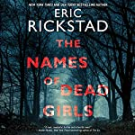 The Names of Dead Girls | Eric Rickstad