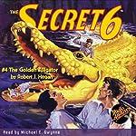 The Secret 6 #4   Robert J. Hogan, RadioArchives