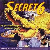 The Secret 6 #4 | Robert J. Hogan,  RadioArchives