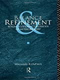 Balance and Refinement: Beyond Coherence Methods of Moral Inquiry