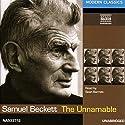 The Unnamable Hörbuch von Samuel Beckett Gesprochen von: Sean Barrett