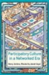 Participatory Culture in a Networked...
