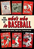 100 Years of Whos Who in Baseball