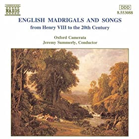 English Madrigals and Songs