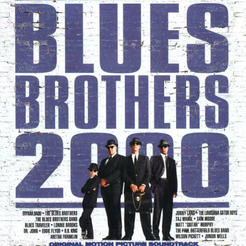 BLUES BROTHERS - Blues Brothers 2000 - Original Soundtrack - Zortam Music